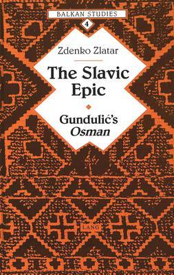 The Slavic Epic: Gundulic's Osman