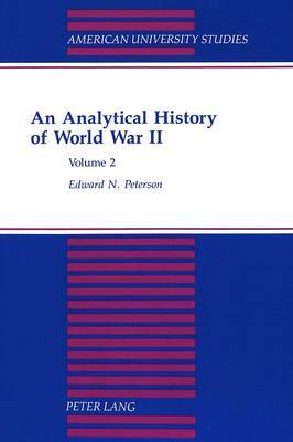 An Analytical History of World War II: Volume 2