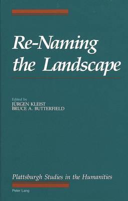 Re-Naming the Landscape