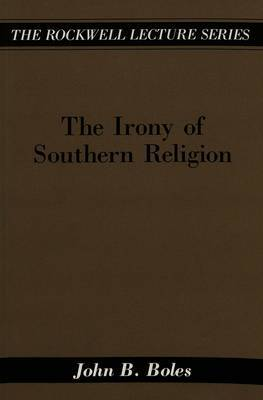 The Irony of Southern Religion