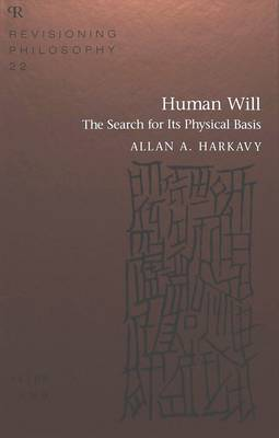 Human Will: The Search for Its Physical Basis