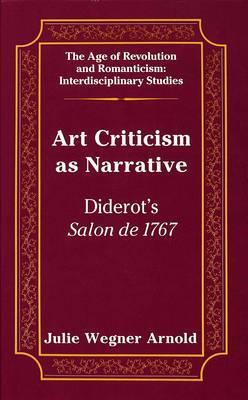 Art Criticism as Narrative: Diderot's Salon de 1767