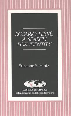 Rosario Ferre: A Search for Identity