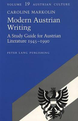 Modern Austrian Writing: A Study Guide for Austrian Literature 1945-1990