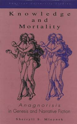 Knowledge and Mortality: Anagnorisis in Genesis and Narrative Fiction
