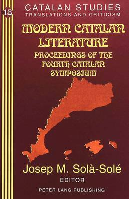 Modern Catalan Literature: Proceedings of the Fourth Catalan Symposium