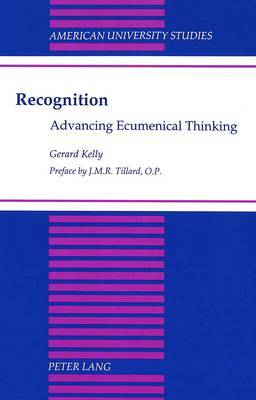 Recognition: Advancing Ecumenical Thinking