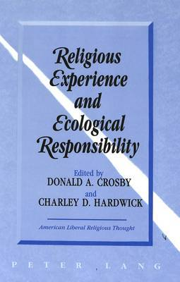 Religious Experience and Ecological Responsibility
