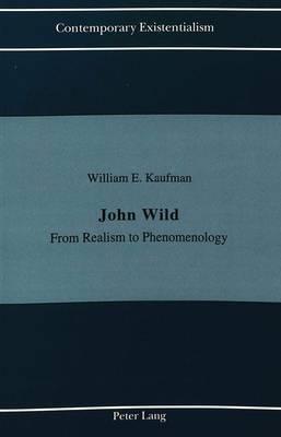 John Wild: From Realism to Phenomenology
