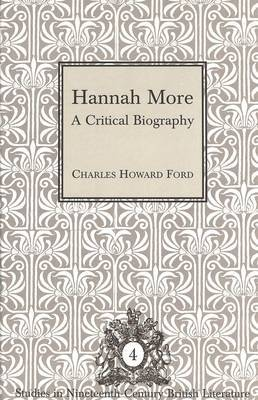 Hannah More: A Critical Biography