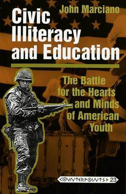 Civic Illiteracy and Education: The Battle for the Hearts and Minds of American Youth