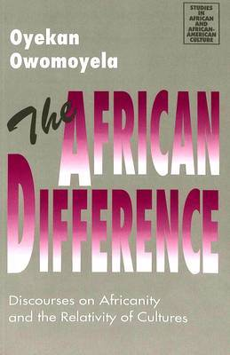 The African Difference: Discourses on Africanity and the Relativity of Cultures