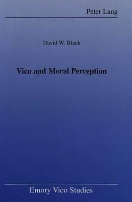 Vico and Moral Perception
