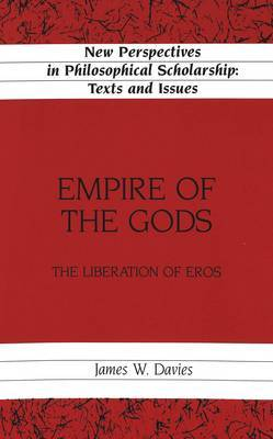 Empire of the Gods: The Liberation of Eros