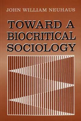Toward a Biocritical Sociology