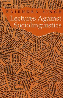 Lectures Against Sociolinguistics