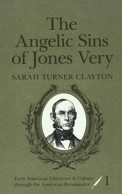 The Angelic Sins of Jones Very