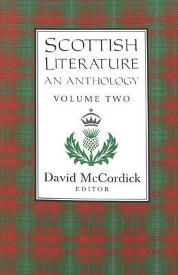 Scottish Literature: An Anthology Volume II