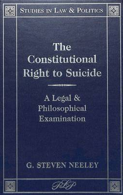 The Constitutional Right to Suicide: A Legal and Philosophical Examination