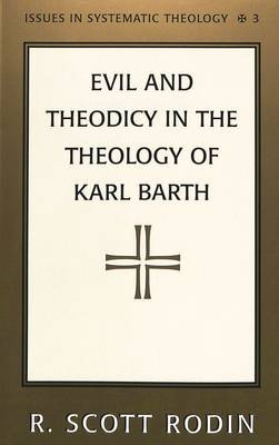 Evil and Theodicy in the Theology of Karl Barth