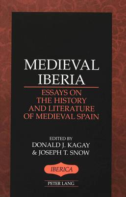 Medieval Iberia: Essays on the History and Literature of Medieval Spain