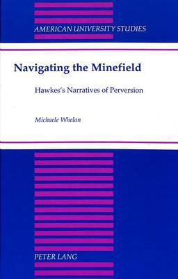 Navigating the Minefield: Hawkes's Narratives of Perversion