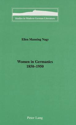 Women in Germanics, 1850-1950