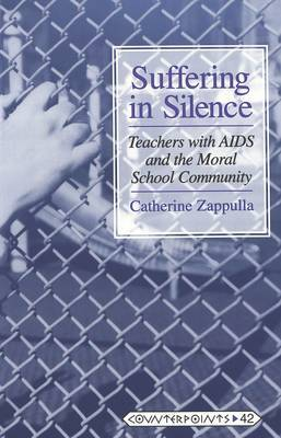 Suffering in Silence: Teachers with AIDS and the Moral School Community