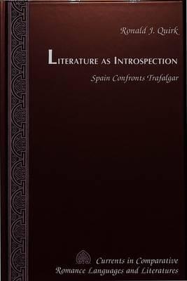 Literature as Introspection: Spain Confronts Trafalgar