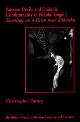 Russian Devils and Diabolic Conditionality in Nikolai Gogol's Evenings on a Farm Near Dikanka
