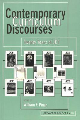 Contemporary Curriculum Discourses: Twenty Years of JCT