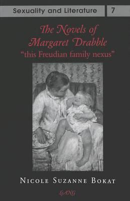 The Novels of Margaret Drabble: This Freudian Family Nexus