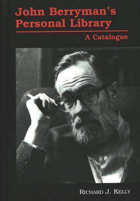 John Berryman's Personal Library: A Catalogue