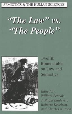 The Law Vs. The People: Twelfth Round Table on Law and Semiotics