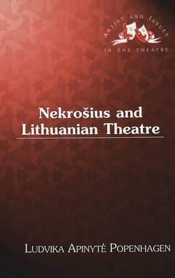 Nekrosius and Lithuanian Theatre