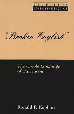 Broken English: The Creole Language of Carriacou