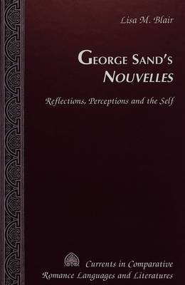 George Sand's Nouvelles: Reflections, Perceptions and the Self