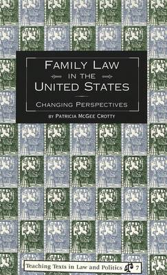 Family Law in the United States: Changing Perspectives