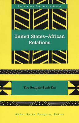 United States-African Relations: The Reagan-Bush Era