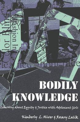 Bodily Knowledge: Learning About Equity and Justice with Adolescent Girls