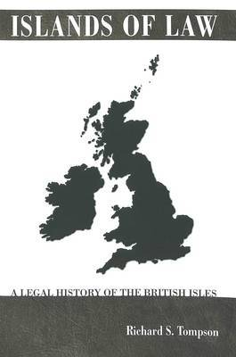 Islands of Law: A Legal History of the British Isles