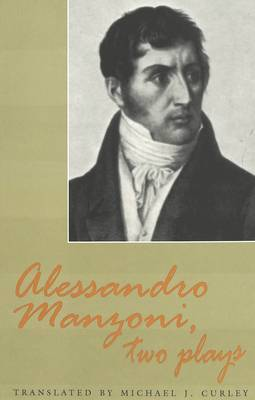 Alessandro Manzoni, Two Plays