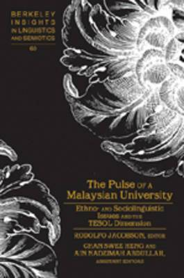 Pulse of a Malaysian University: Ethno- and Sociolinguistic Issues and the Tesol Dimension