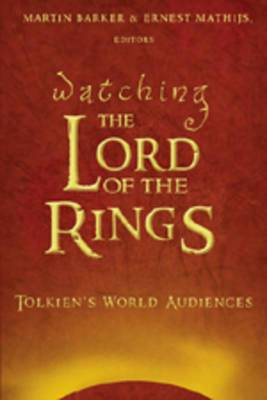 Watching The Lord of the Rings: Tolkien's World Audiences