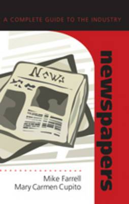Newspapers: A Complete Guide to the Industry