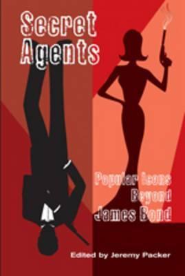 Secret Agents: Popular Icons Beyond James Bond