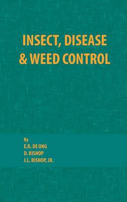 Insect, Disease and Weed Control