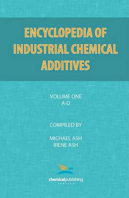 Encyclopedia of Industrial Additives, Volume 1
