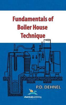 Fundamentals of Boiler House Technique