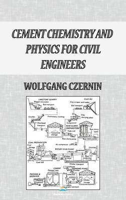Cement Chemistry and Physics for Civil Engineers